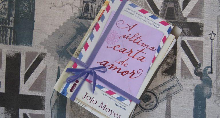 |Resenha| A Última Carta de Amor –  Jojo Moyes |livro|