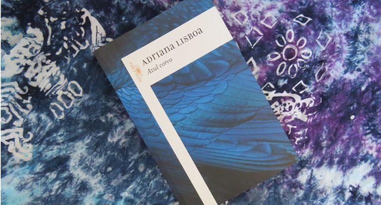 |Resenha| Azul corvo – Adriana Lisboa |livro|