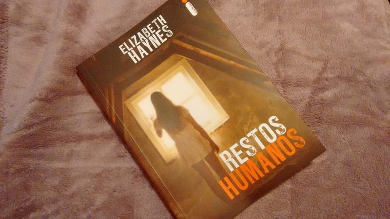 |Resenha| Restos humanos – Elizabeth Haynes |Livro|